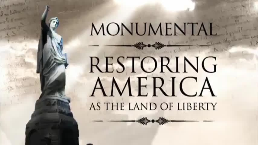 trueGODtv - MONUMENTAL: Restoring America as the Land of Liberty